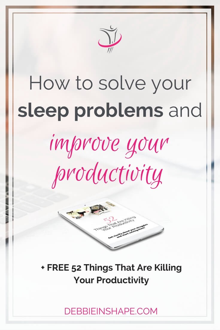 Solve your sleep problems first if you want to become more efficient at work. Let's see how you can do it.