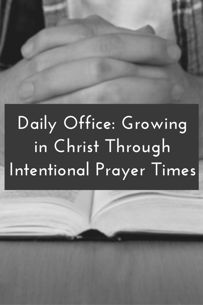Blog Post | What is the Daily Office? Let's look at this ancient practice of spending regular, intentional time with God as we seek to grow in Christ.