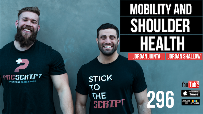Mobility, Stability and Strength w/ Dr. Jordan Jiunta and Dr. Jordan Shallow — 296