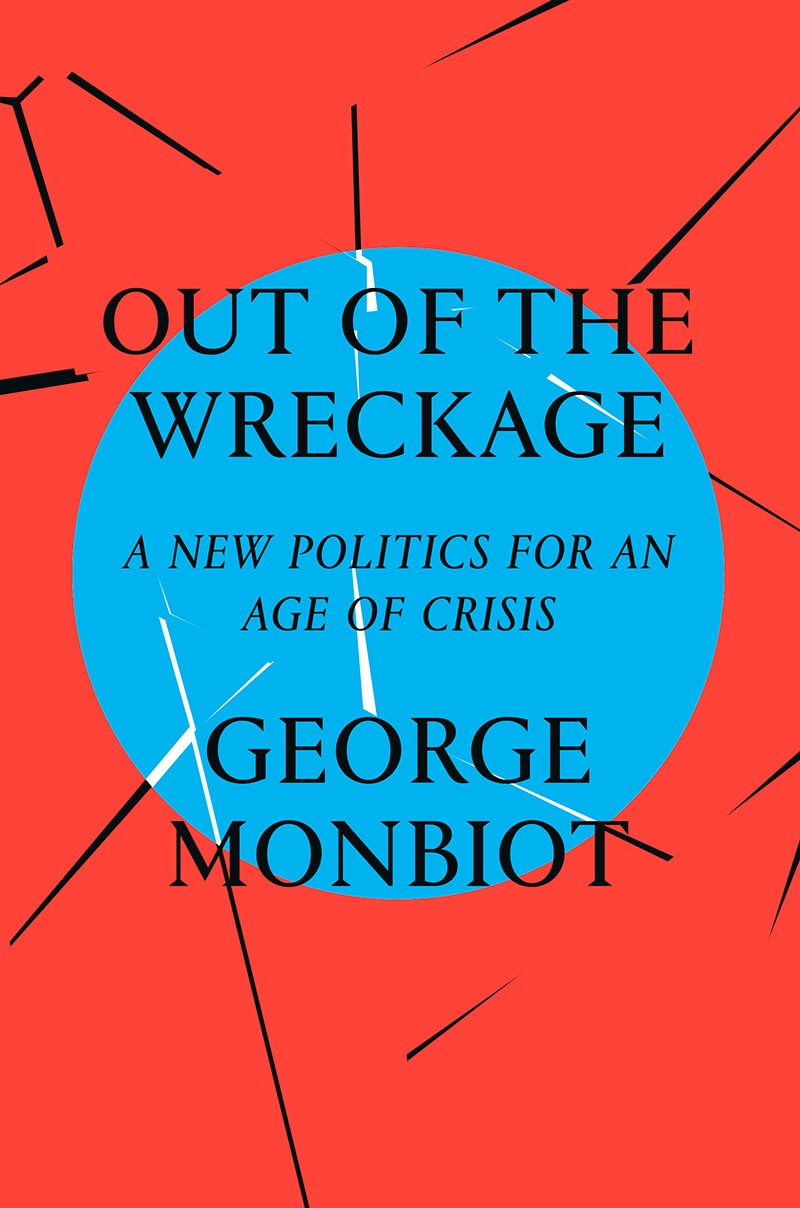 Monbiot\'s Out of the Wreckage – Thrice Removed – Medium