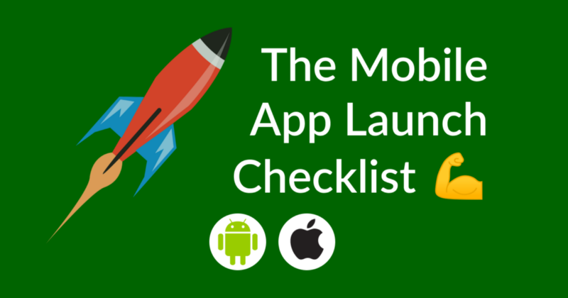 The Mobile App Launch Checklist — How to Ship Apps Like a Boss