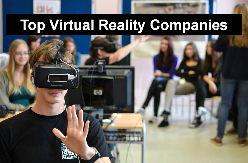 Top 10 Virtual Reality Companies in 2018
