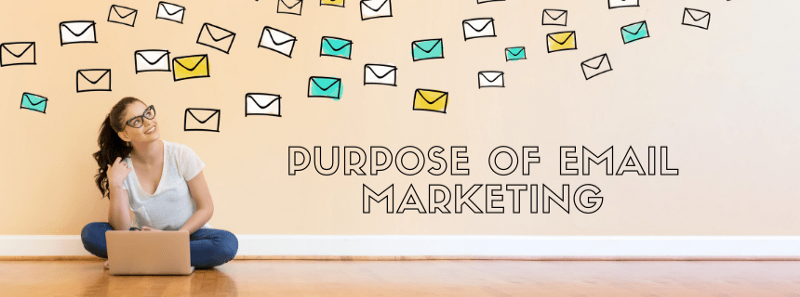 What is the purpose of email marketing