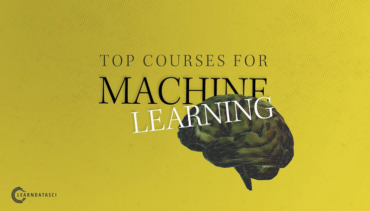 The top Machine Learning courses for 2019