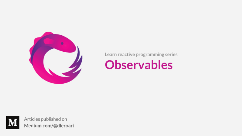An introduction to observables in Reactive Programming