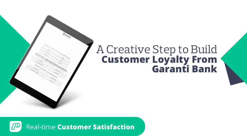 A Creative Example of Building Customer Loyalty From Garanti Bank
