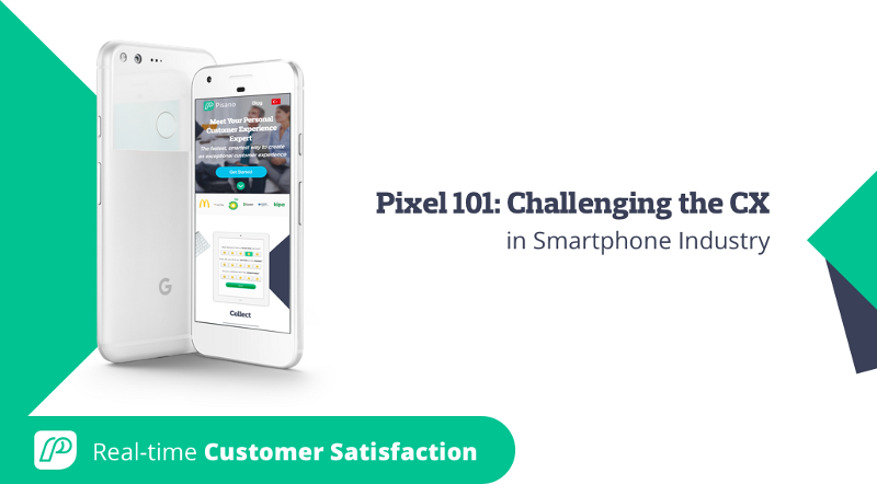 Pixel 101: Challenging the CX in Smartphone Industry