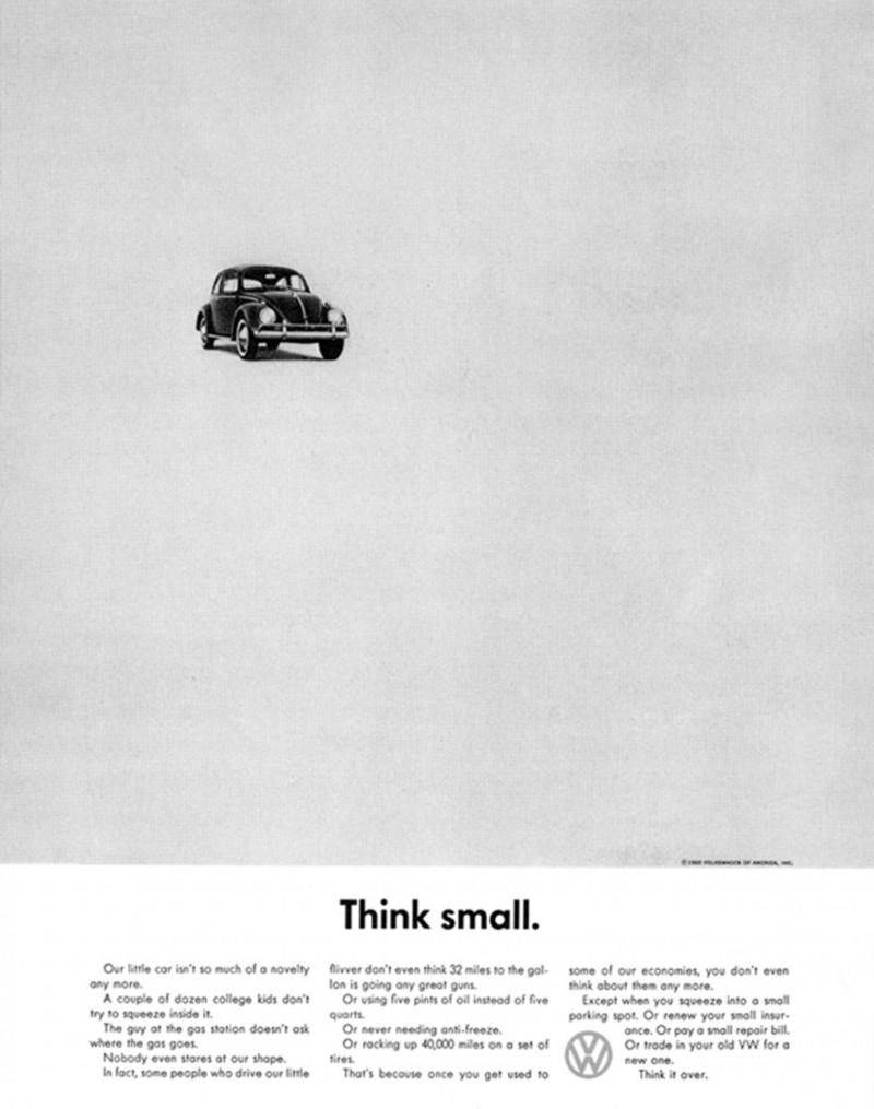 "Image result for Doyle Dane Bernbach ""Think Small"" ad for Volkswagen at the end of the 1950s is considered particularly brilliant because it took a German car initially created for Hitler and successfully sold it to post-war Americans"