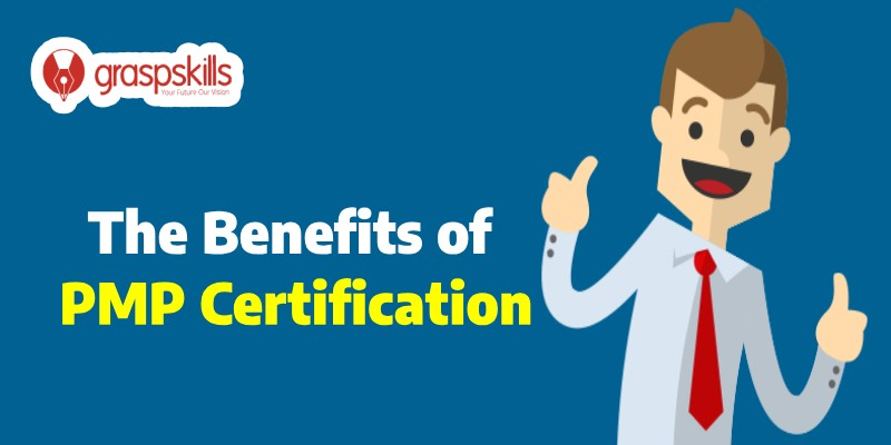 The Benefits Of Pmp Certification Graspskills Reviews Medium
