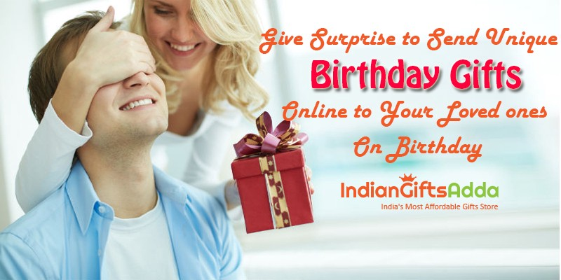 What If You Can Give Surprise To Send Gift Online Your Loved Ones IndianGiftsAdda Is Here Happy Birthday Unique Gifts And Presents On Behalf Of