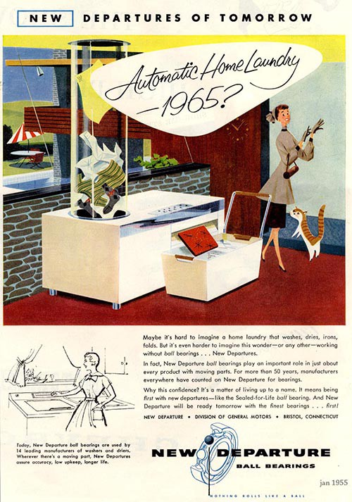 """Automatic Home Laundry — 1965?"" New Departure Ball Bearings, 1955."
