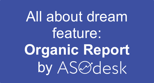 Organic Report: analytics you were dreaming about