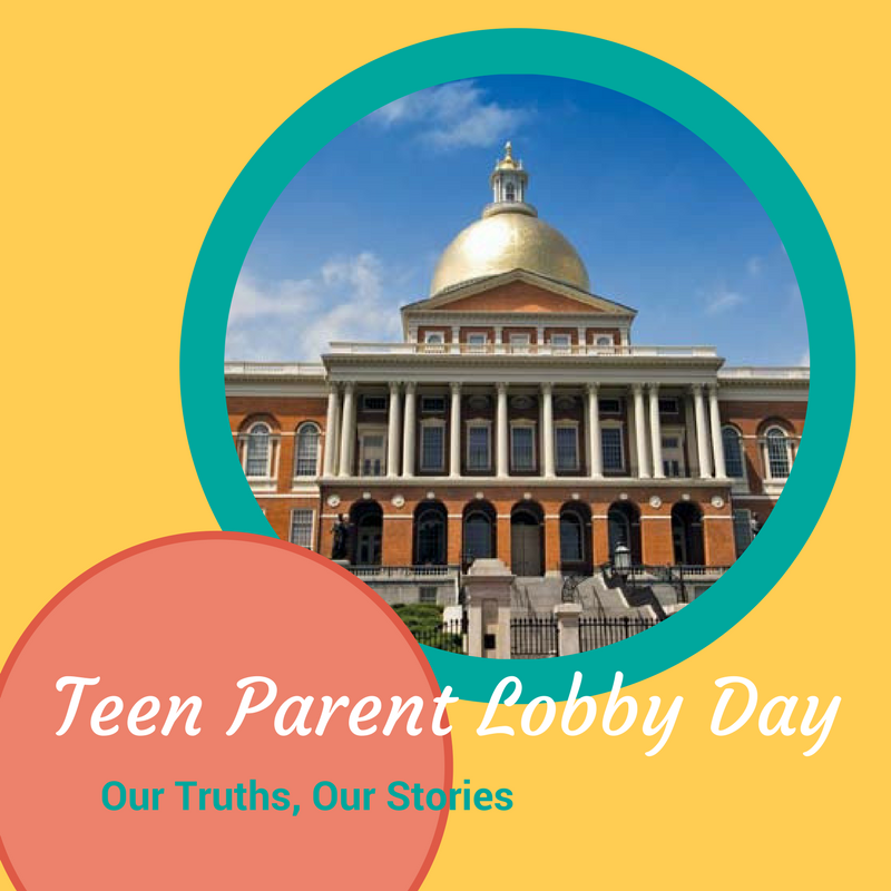On March 2, 2017, teen parents, local young parent programs, and community  members will gather at the Massachusetts State House to advocate for the  bills ...