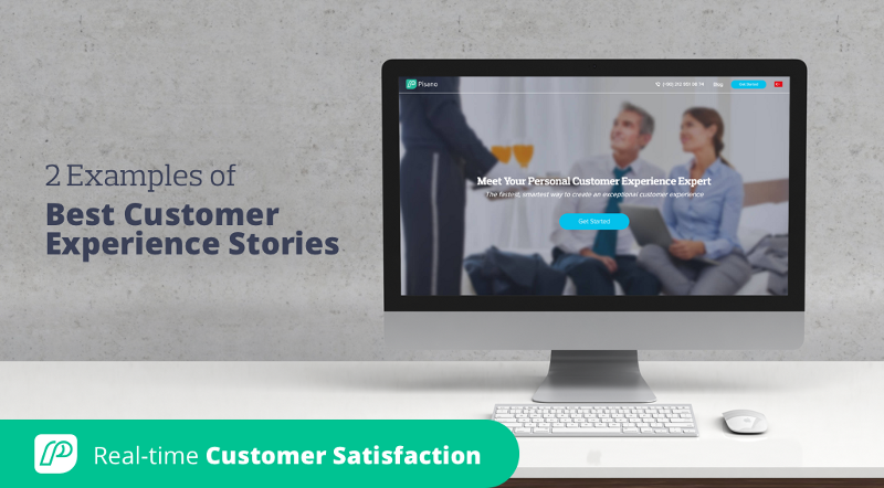 2 Examples of Best Customer Experience Stories