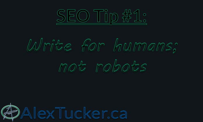 seo tip 1 write for humans not robots