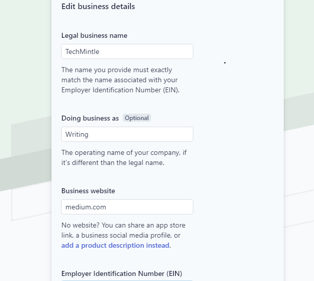 Adding Business details in your Stripe account. This is a very important part of the process