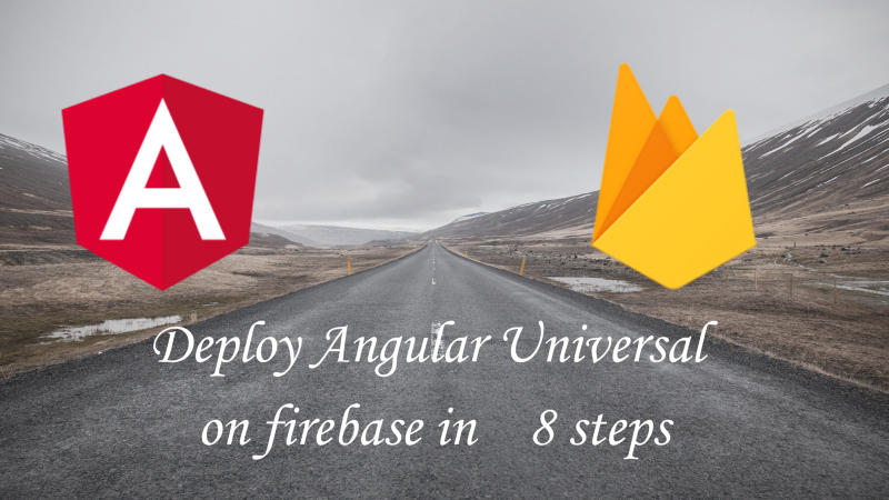 Angular Tutorial: Angular universal on firebase hosting