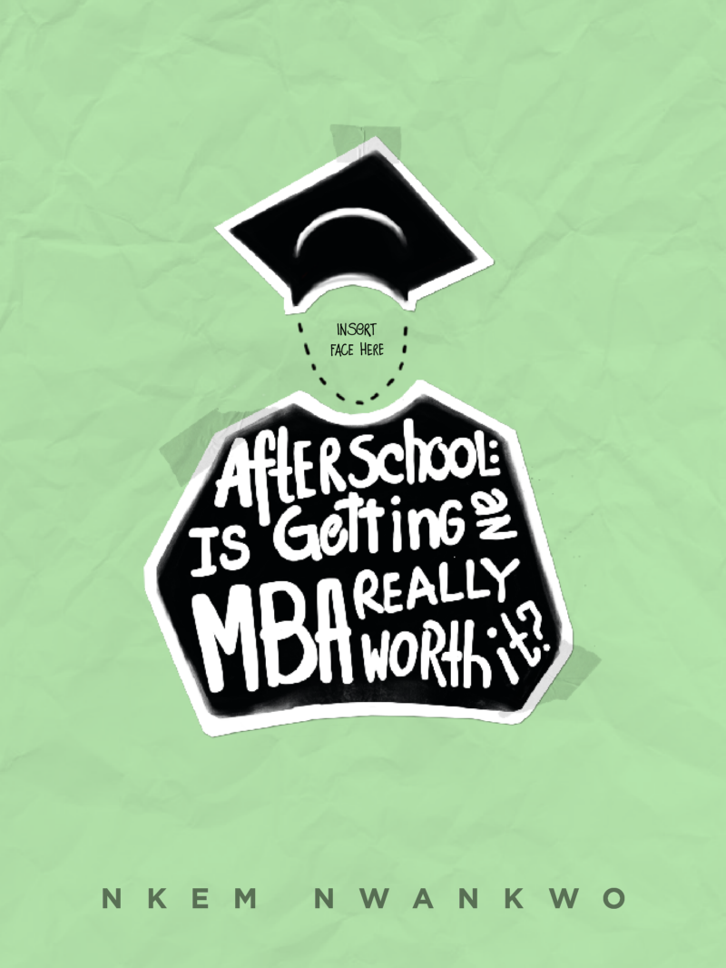 after school is getting an mba really worth it after school after school is getting an mba really worth it