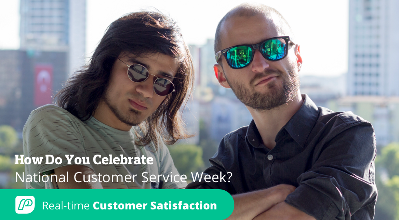 How Do You Celebrate National Customer Service Week? Here's How We Do