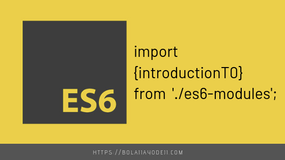Introduction to ES6 modules