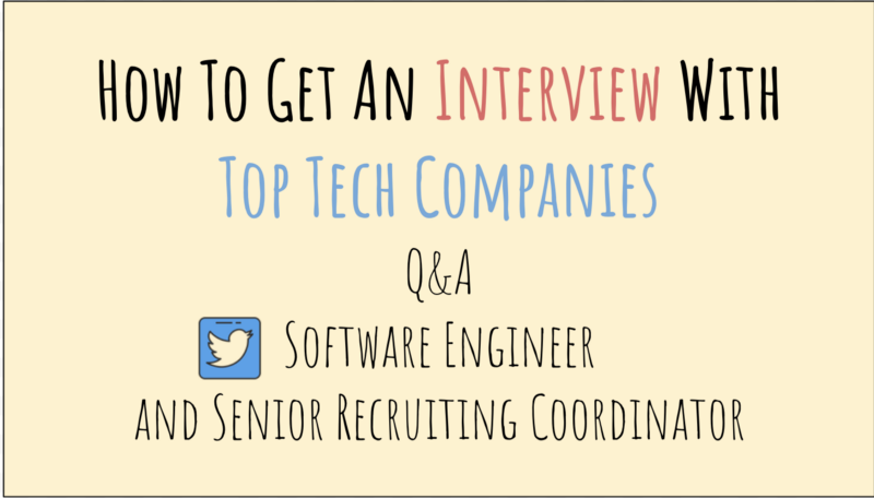 How To Get An Interview With Top Tech Companies