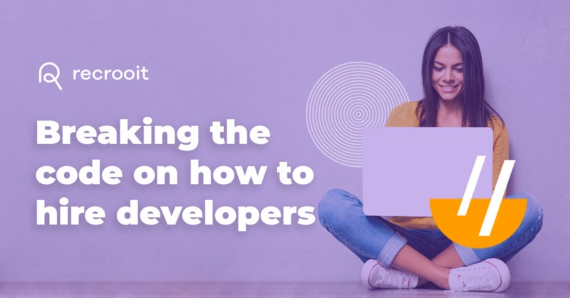 How to hire developers recruitment tips