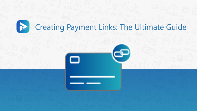 Payment Links The Ultimate Guide