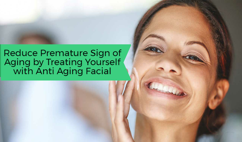 Reduce premature sign of aging by treating yourself with anti aging lets take a close look at some of the noteworthy benefits of availing anti aging facial treatment solutioingenieria Images