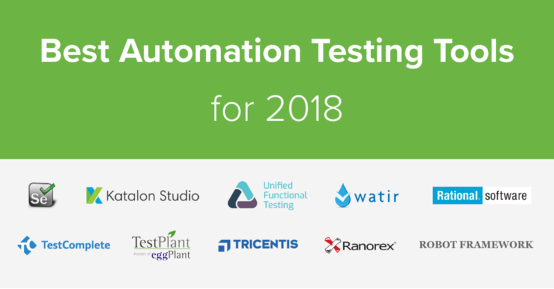 Best Automation Testing Tools for 2018 (Top 10 reviews)