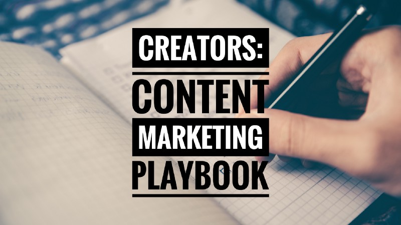 A Simple Content Marketing Playbook for Software Developers and Creators