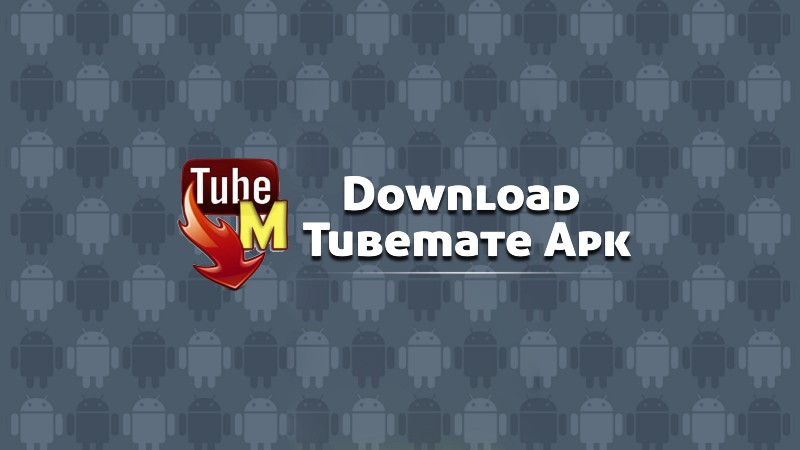 1*MUM5S8oOk8ttf-PJfgpk6Q TubeMate Youtube Downloader | APK Download for Android