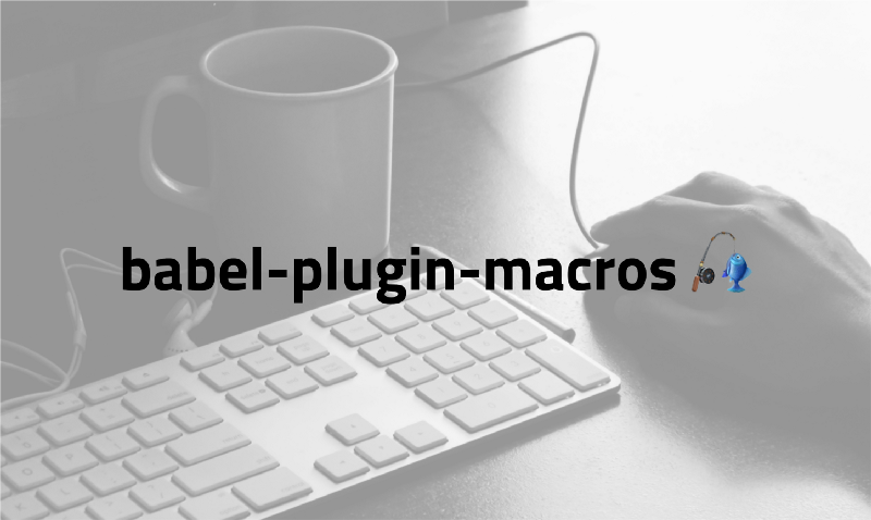 How to use Babel macros with React Native