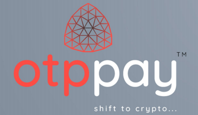 OTPPAY Platform That Opens The Way To Use Crypto Currency