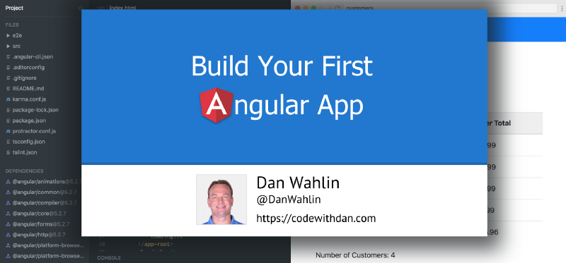 Learn Angular in this free 33-part course by Angular-expert Dan Wahlin