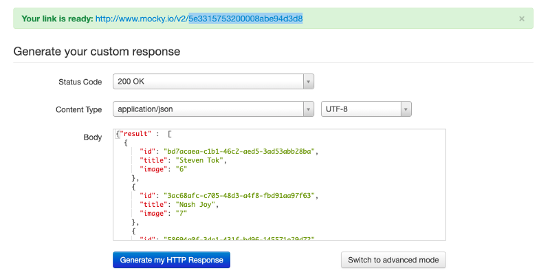 Mock your API call data by creating a mock API in mocky