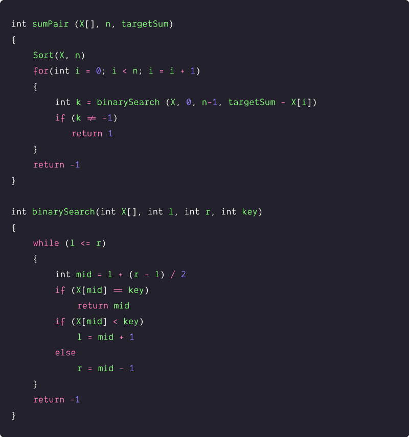 pair in an array with a given sum using sorting and binary search pseudocode