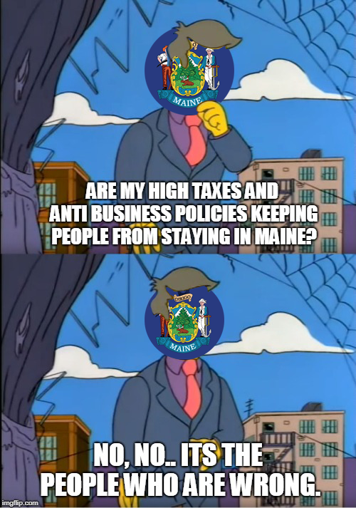 Maine's economic policy stubbornness can best be described with a meme.