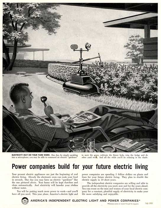 """Power companies build for your electric living."" America's Independent Electric Light and Power Companies, 1958."