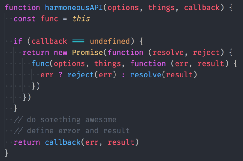 Callbacks and Promises Living Together in API Harmony