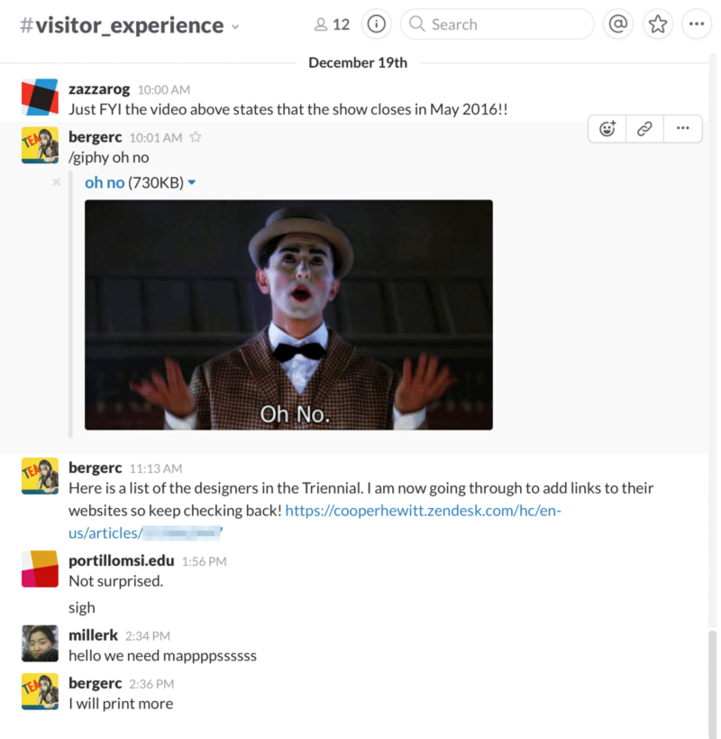 The good news is we are expanding Slack museum-wide.