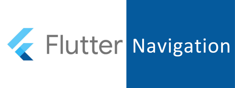 How to handle navigation in your Flutter apps