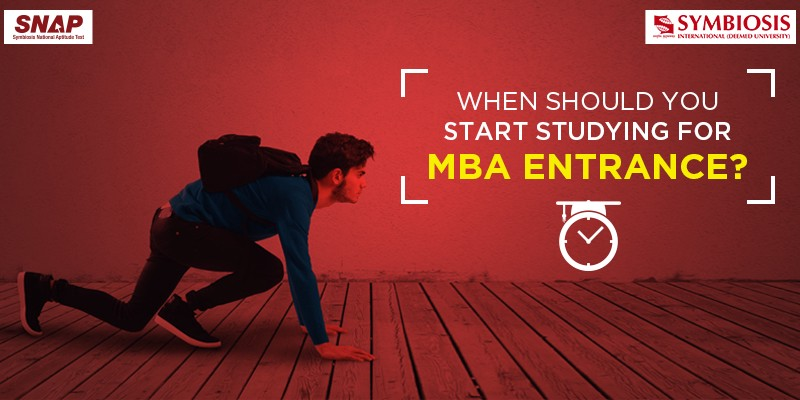 How Much Time Do I Need To Prepare For An Mba Entrance Exam