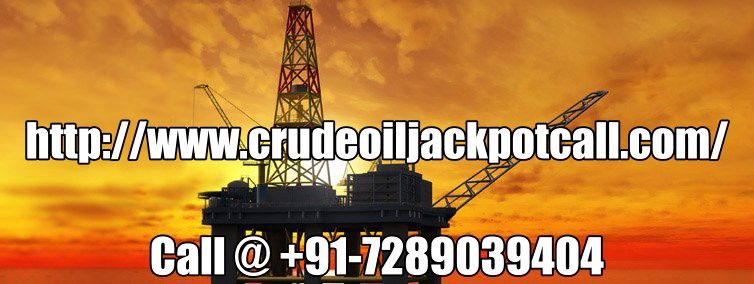 Get Upto 95% Accuracy in Our MCX Commodity Trading Tips – Crude Oil Jackpot Call