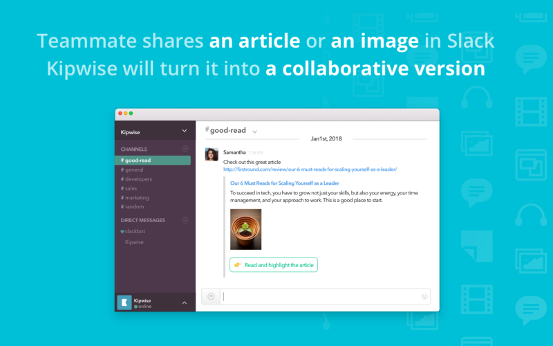 How Kipwise article annotation works - when teammates shares an article or an image in Slack, Kipwise will turn it into a collaborative version