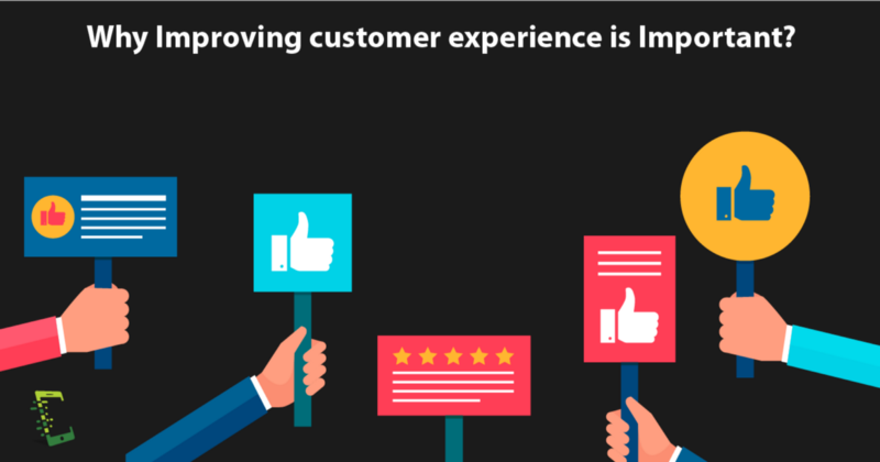 improve your customer experience_why improve