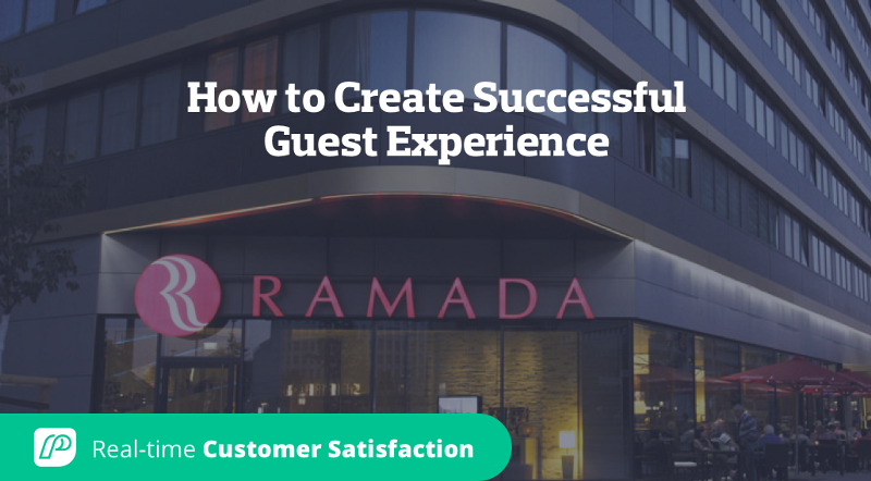 How to Create Successful Guest Experience