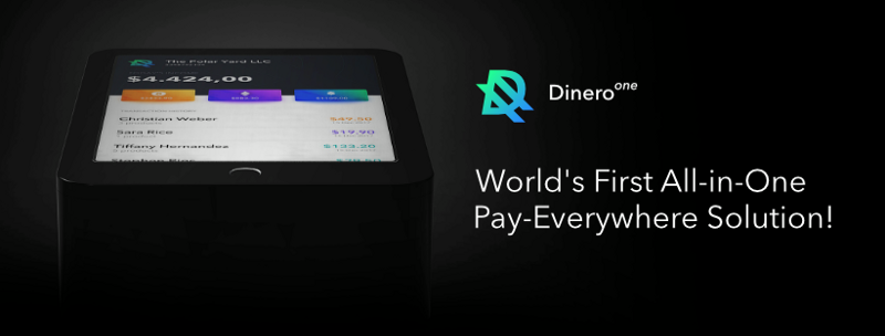 DINERO — World's First All-in-One Pay-Everywhere Solution!