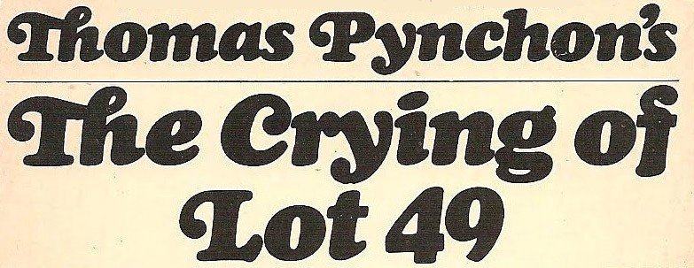 The Crying Of Lot 49 First Edition
