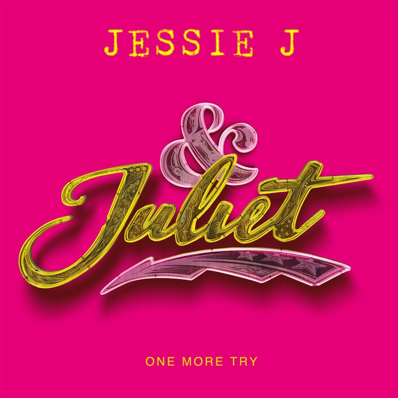 !@Mp3 Download: Jessie J—One More Try (from & Juliet) M4a