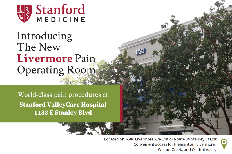 Introducing the Stanford Pain Operating Room in Livermore, the Gateway to Central California